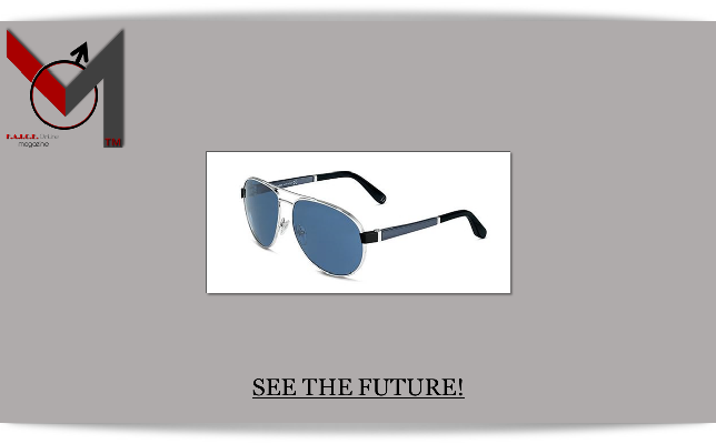 SEE THE FUTURE!