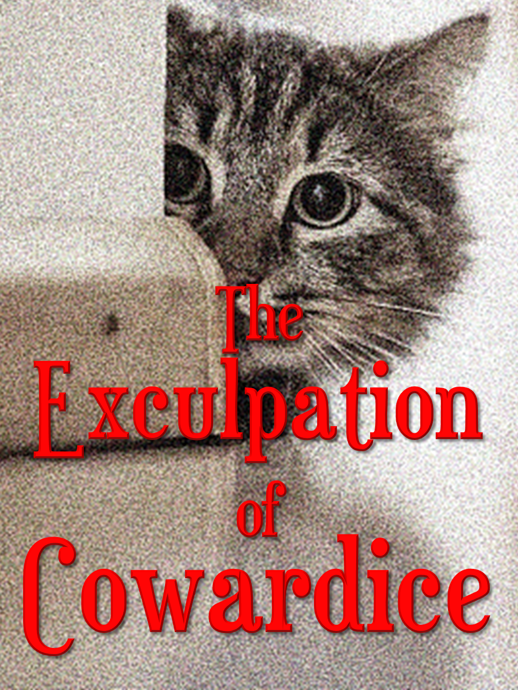 The Exculpation of Cowardice