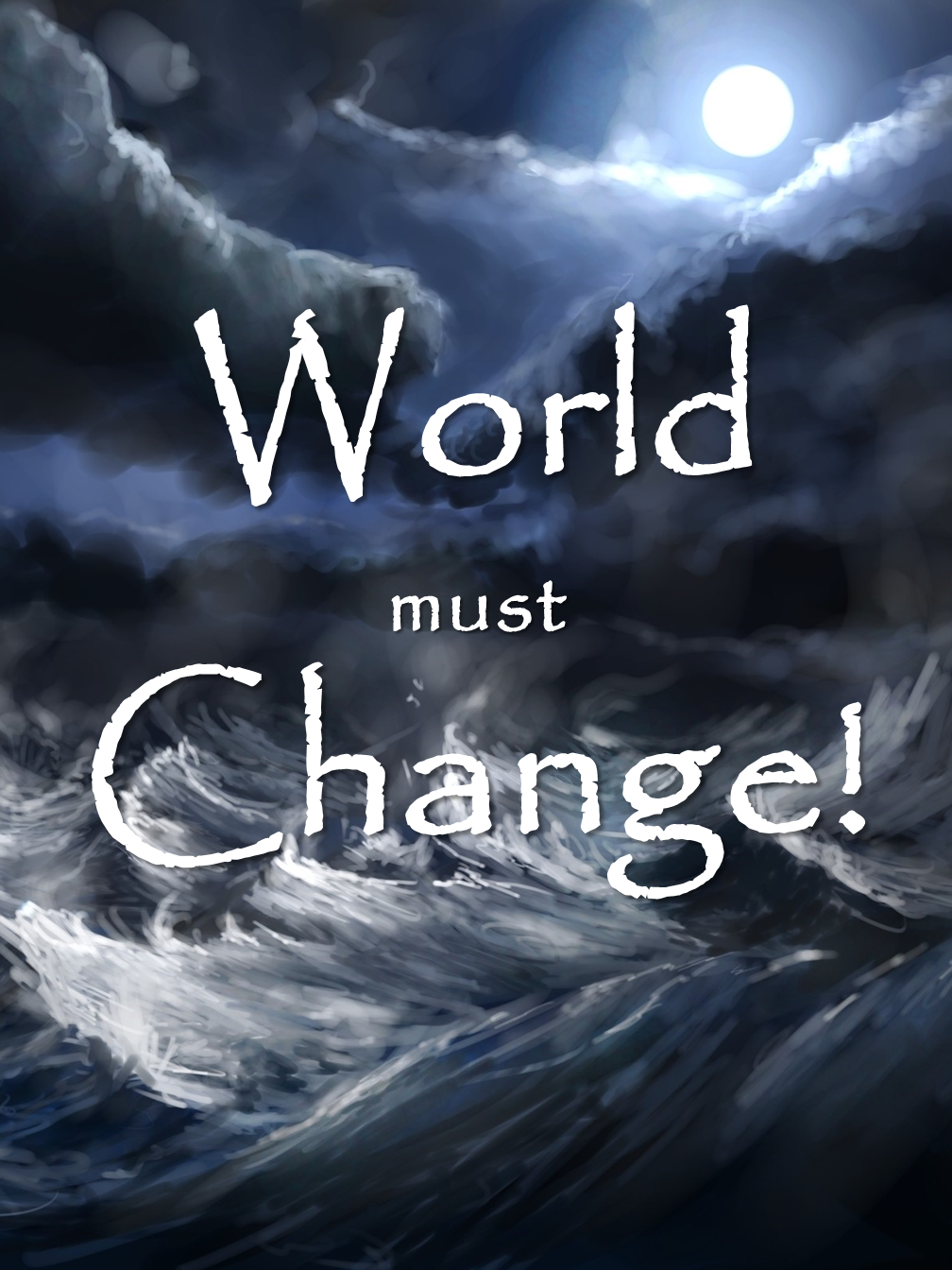 World must Change!