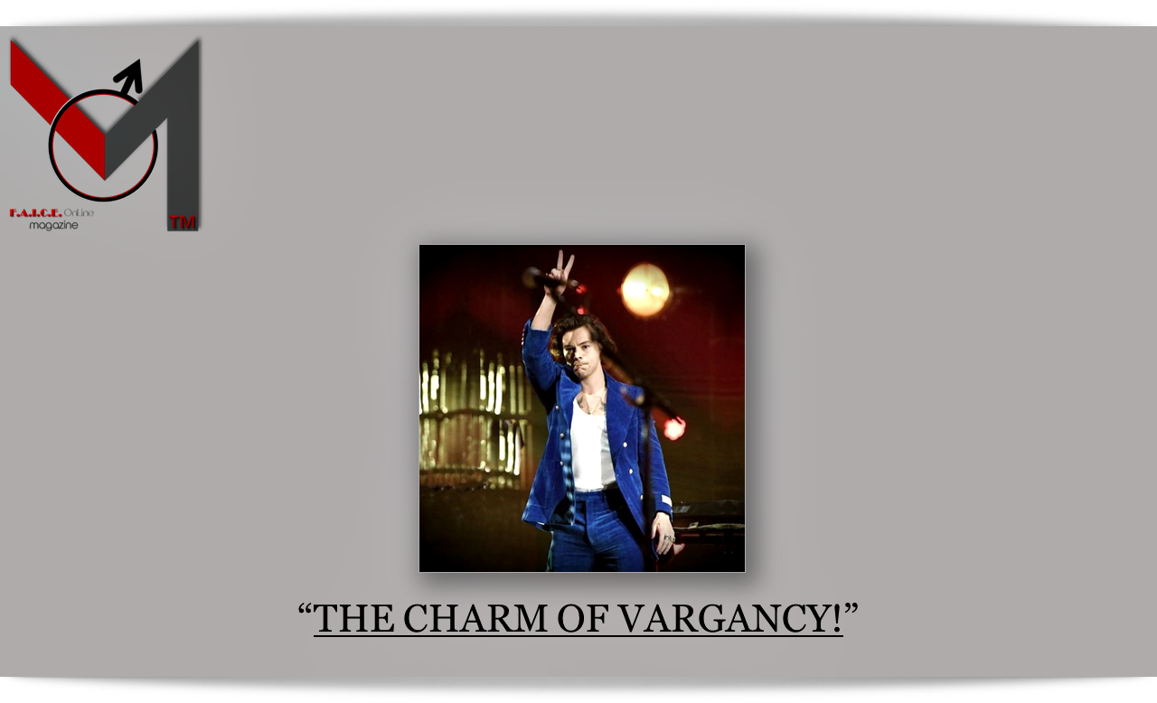 THE CHARM OF VARGANCY