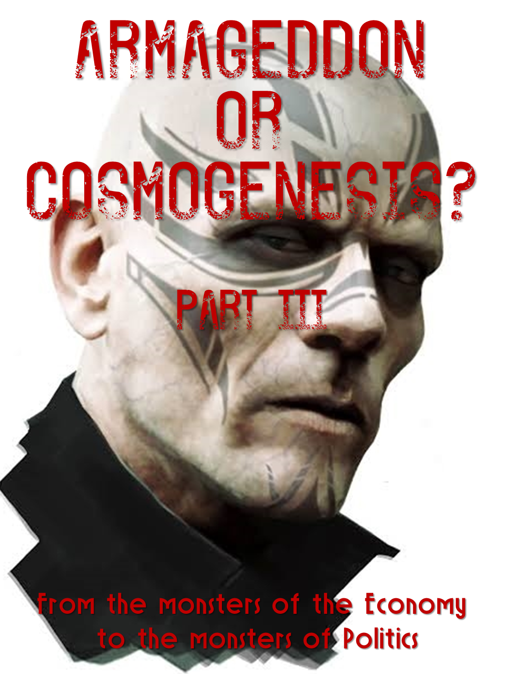 Armageddon or Cosmogenesis (3)