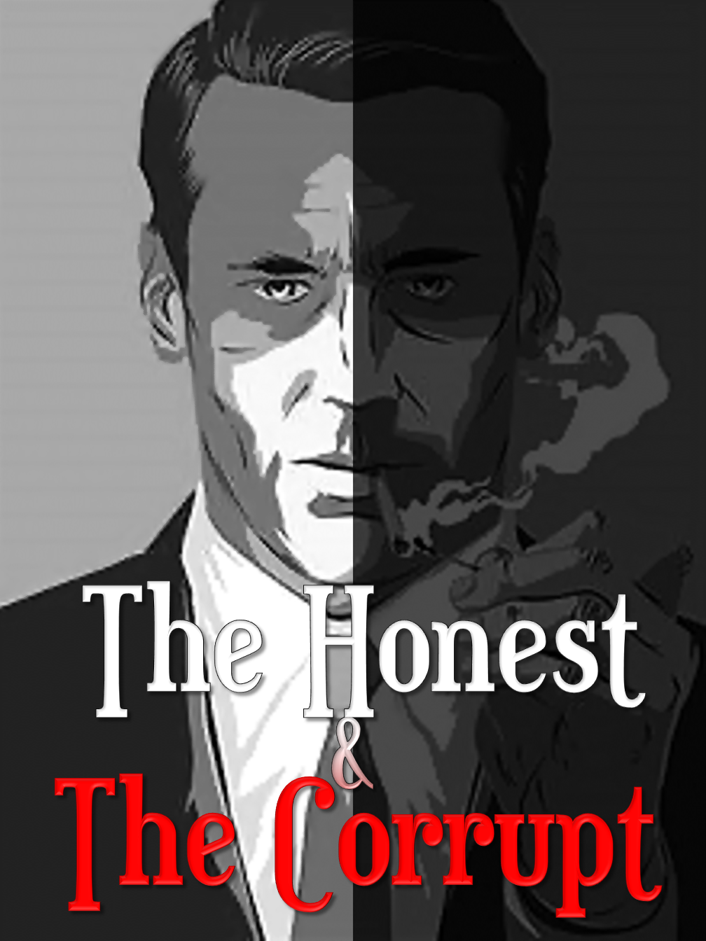 The Honest & The Corrupt