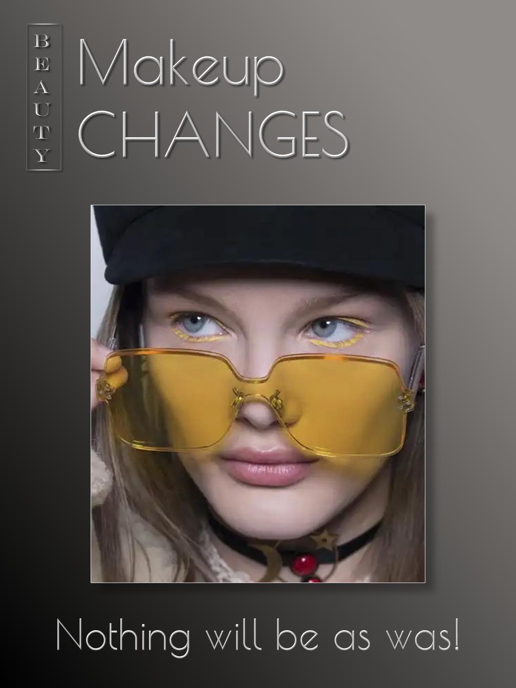 Makeup Changes