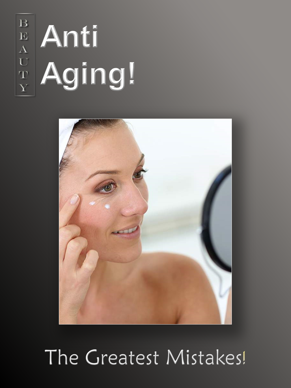 Anti-Aging Mistakes