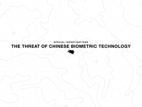 The Threat of Chinese Biometric Technology