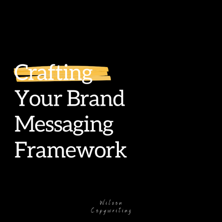 How to Craft a Brand Messaging Framework
