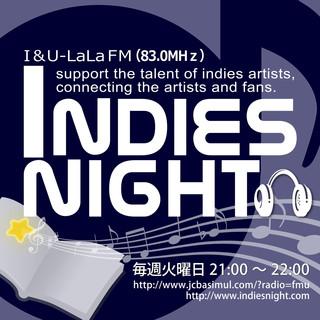INDIES NIGHT放送