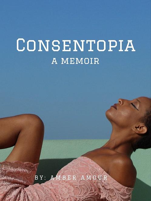 Consentopia, The Memoir (Ebook Only)