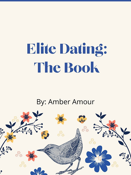 Elite Dating Ebook (Presale Only)
