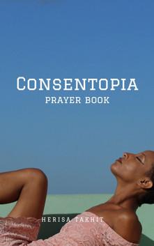 Consentopia Prayer Book
