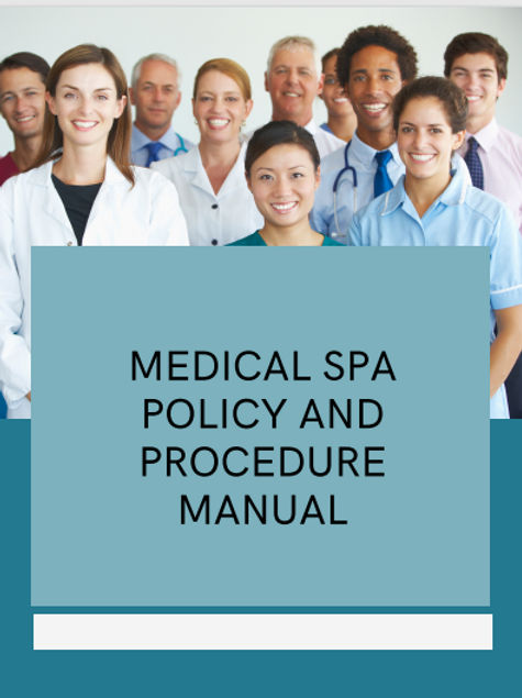 Medical Spa Policy and Procedure Manual
