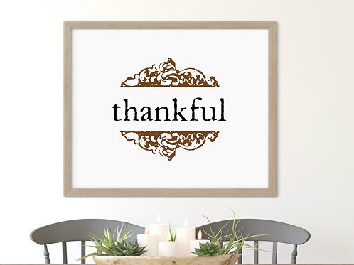thankful sign in vintage style printed and framed mounted over farmhouse table