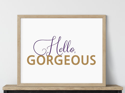 purple and gold hello gorgeous sign wood frame