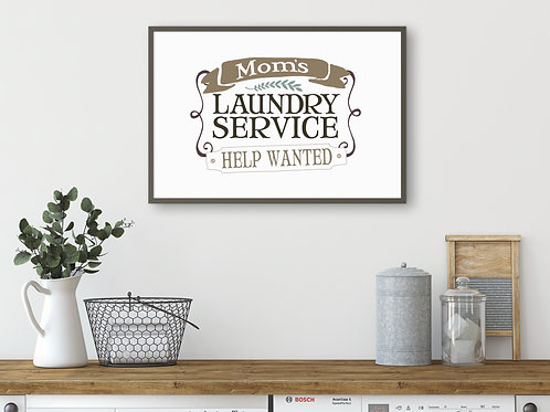 funny mom laundry sign printed and framed mounted on wall over washer and dryer