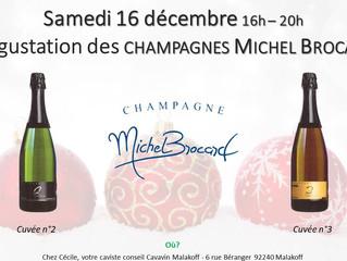 Samedi 16 : Dégustation des Champagnes Michel Brocard