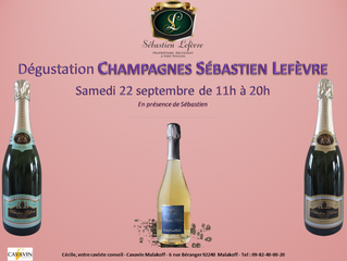 Libre dégustation des Champagnes Sébastien Lefèvre - Samedi 22 septembre 2018