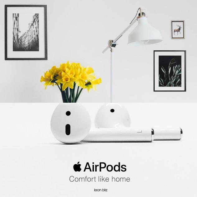 Comfort like home - Airpod Apple