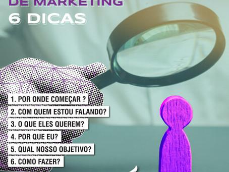 6 DICAS PARA SEU PLANEJAMENTO DE MARKETING