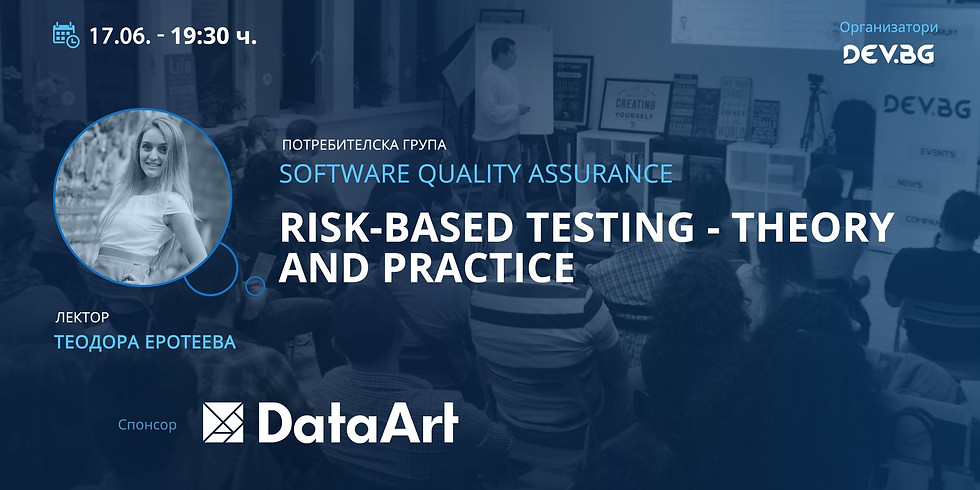 Risk-Based Testing – Theory and Practice