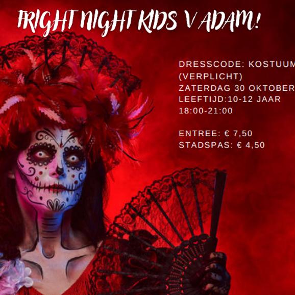 Halloween FRIGHTNIGHT (Kids 10-12 jaar)
