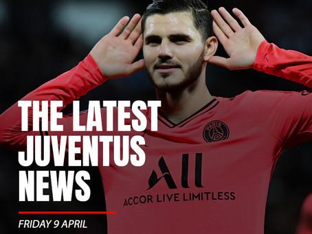 THE LATEST JUVENTUS NEWS - FRIDAY 9 APRIL