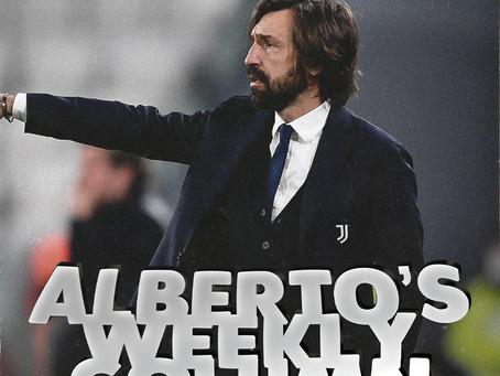 ALBERTO'S WEEKLY COLUMN: WEEK 9