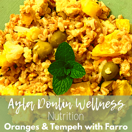 Oranges & Tempeh with Farro