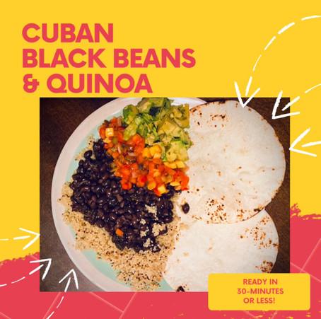 Cuban Black Beans & Quinoa