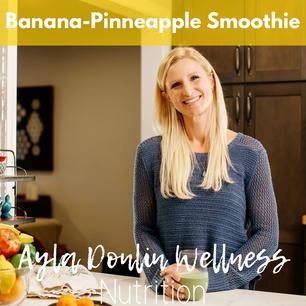 Banana-Pineapple Protein Smoothie