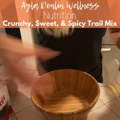 Crunchy, Sweet, & Spicy Trailmix