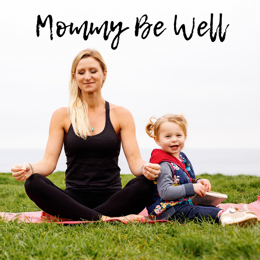 Mommy Be Well: 14-Day Wellness Party