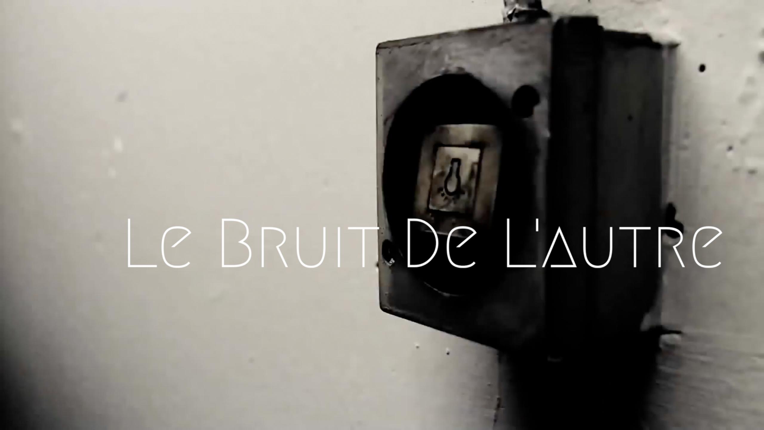 LE BRUIT DE L'AUTRE /EP