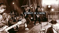 LE BRUIT DE L'AUTRE - I want trip (live)
