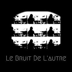 LE BRUIT DE L'AUTRE / EP 1/lbdl