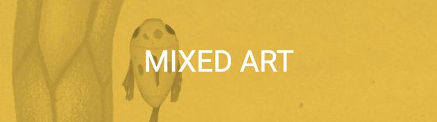 MIXED ART