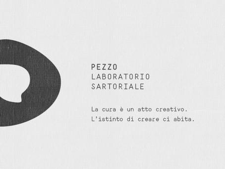 È nato PEZZO: il nuovo brand del laboratorio di sartoria