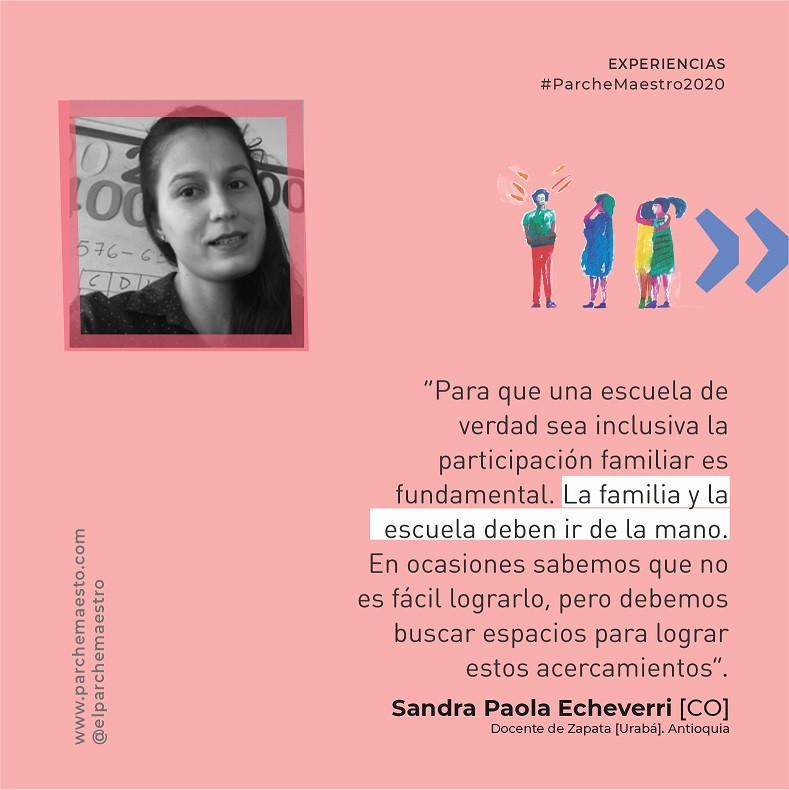 Experiencias de maestras y maestros | Sandra Paola Echeverri