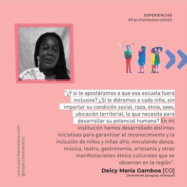Experiencias de maestras y maestros | Deicy Gamboa