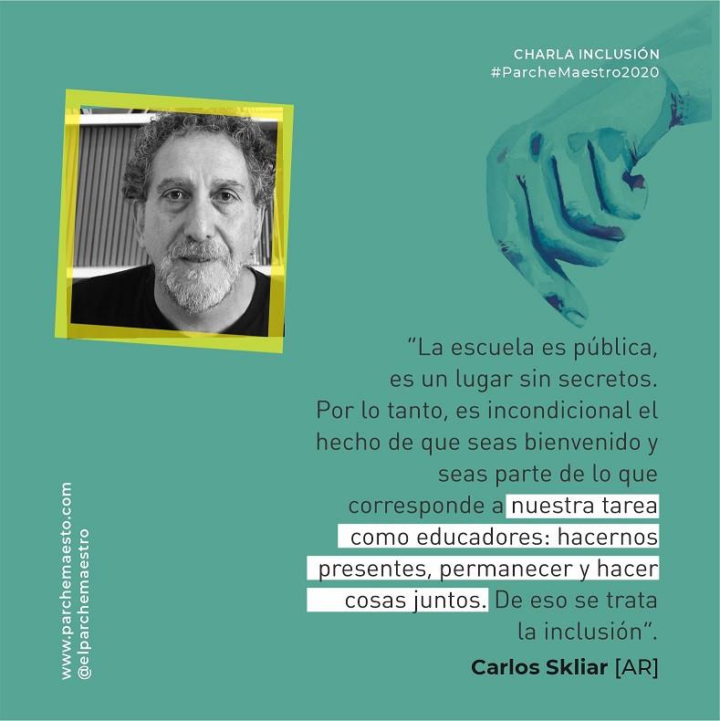 Charla Inclusión | Carlos Skliar