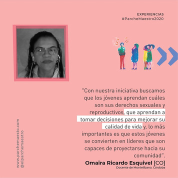 Experiencias de maestras y maestros | Omaira Ricardo Esquivel
