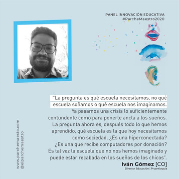 Panel Innovación educativa | Iván Gómez