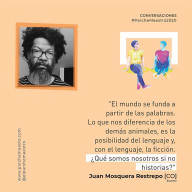 Conversaciones | Juan Mosquera Restrepo