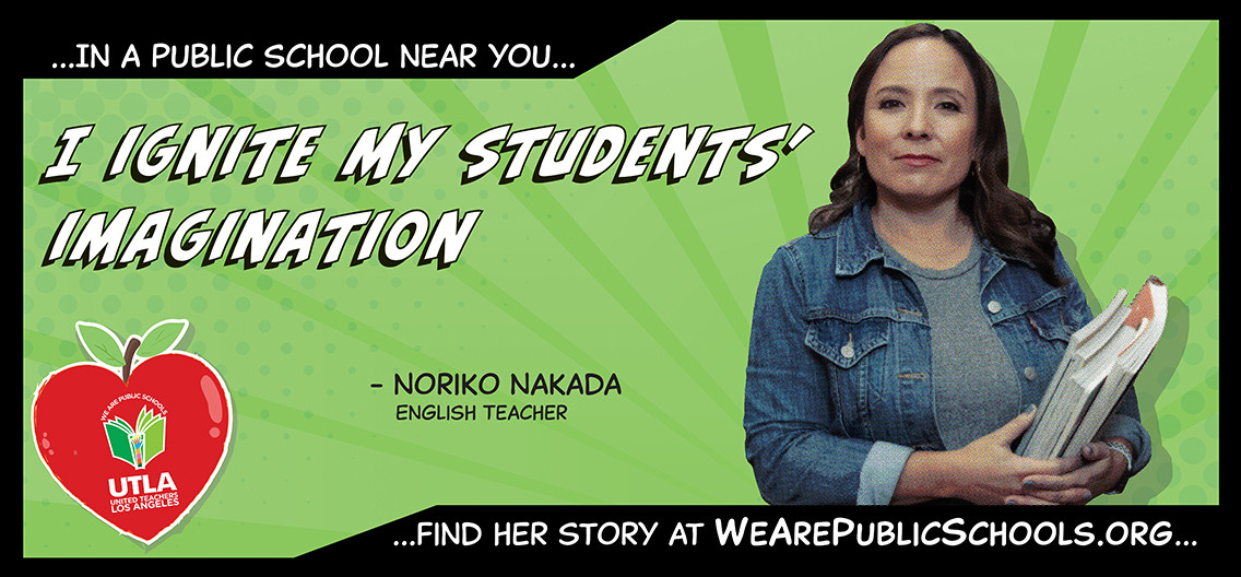 Billboard campaign: We Are Public Schools 2020 in partnership with United Teachers Los Angeles
