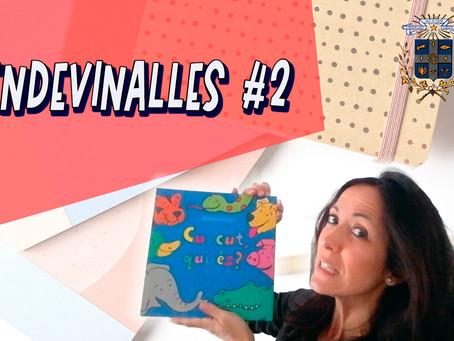 ENDEVINALLES #2