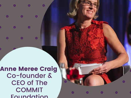 Anne Meree Craig, Co-Founder and CEO, The COMMIT Foundation