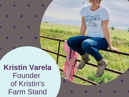 Kristin Varela, Founder of Kristin's Farm Stand