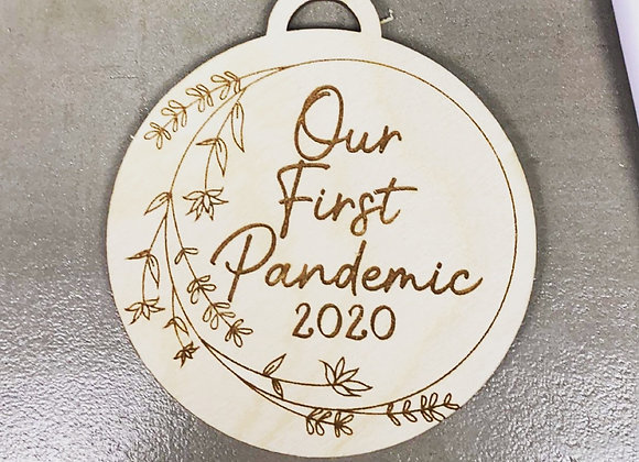 Our First Pandemic Wooden Ornament