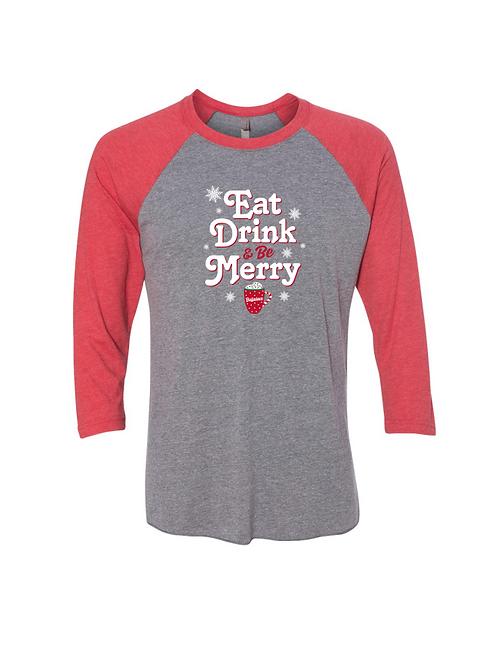Eat, Drink & Be Merry Raglan