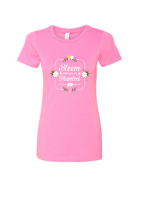 Bloom Where You're Planted Ladies Crew T-Shirt