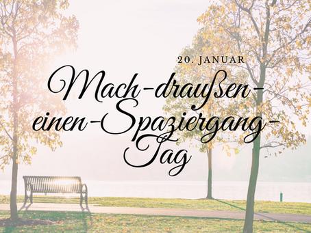 """20. Januar ist """"Mach-einen-Spaziergang-Tag"""""""